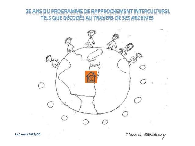 25 ans de rapprochement interculturel décodés au travers de ses archives (2)
