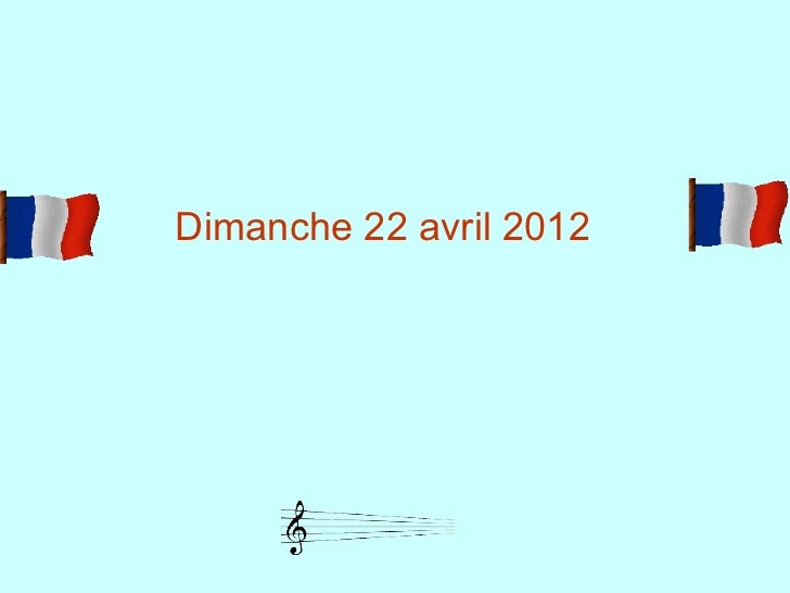 Dimanche 22 avril 2012