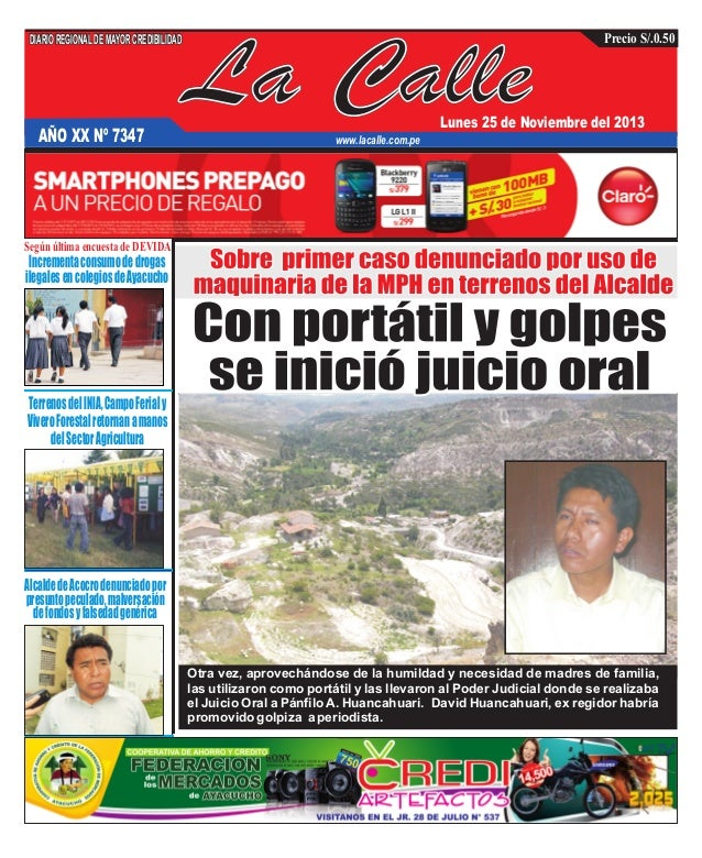 DIARIO REGIONAL DE MAYOR CREDIBILIDAD  AÑO XX Nº 7347  La Calle  Precio S/.0.50  Lunes 25 de Noviembre del 2013  www.lacal...