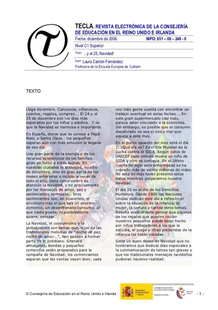 TECLA. REVISTA ELECTRÓNICA DE LA CONSEJERÍA                            DE EDUCACIÓN EN EL REINO UNIDO E IRLANDA           ...