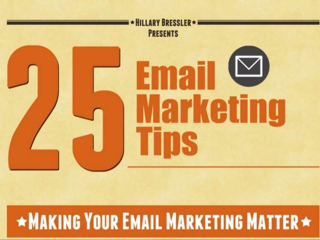 25 Email Marketing Tips in 2014 That Matter