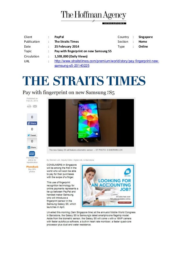 Client Publication Date Topic Circulation URL  : : : : : :  PayPal Country : Singapore The Straits Times Section : Home 25...