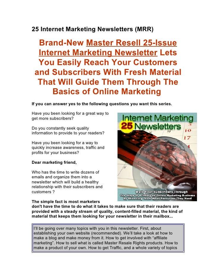 25 Internet Marketing Newsletters (MRR)    Brand-New Master Resell 25-Issue   Internet Marketing Newsletter Lets   You Eas...