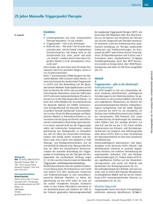 25 Jahre Manuelle Triggerpunkt-Therapie R. Gautschi Bibliografie DOI 10.1055/s-2008-1027974 Manuelle Therapie 2008; 12: 18...