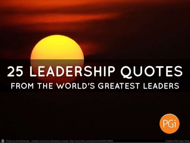 """""""The nation will find it very hard to look up to the leaders who are keeping their ears to the ground."""" —Sir Winston Churc..."""