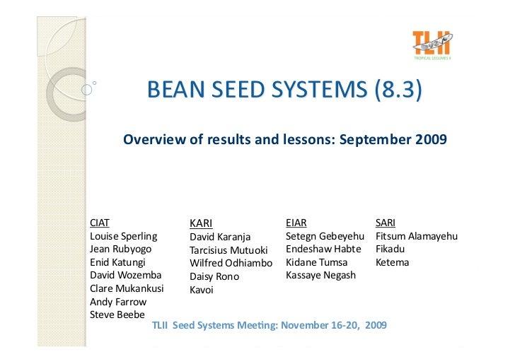 Overviewofresultsandlessons:September2009     CIAT                  KARI              EIAR             SARI L...