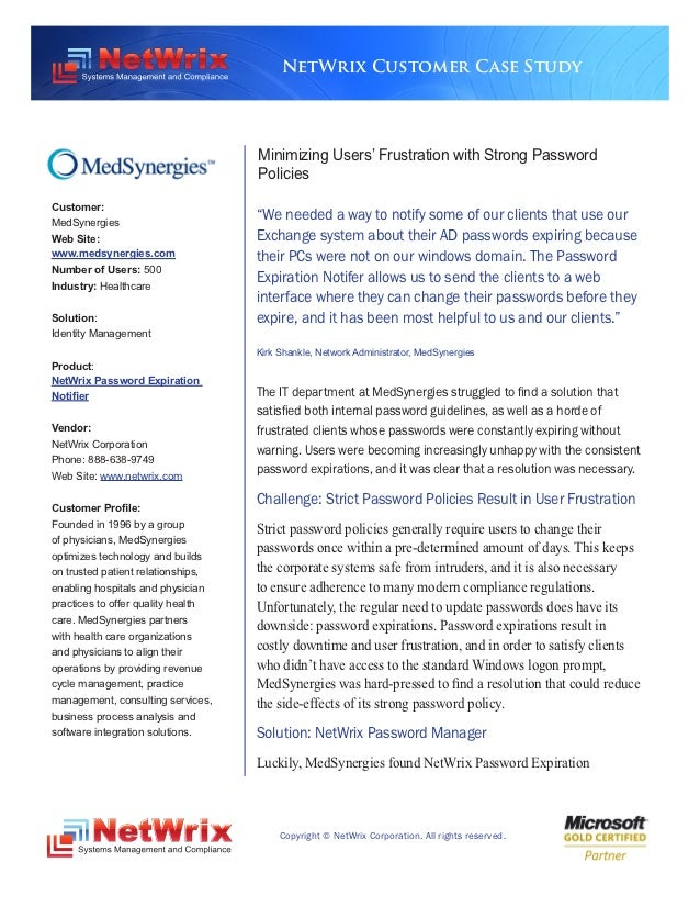 NetWrix Customer Case Study                                    Minimizing Users' Frustration with Strong Password         ...
