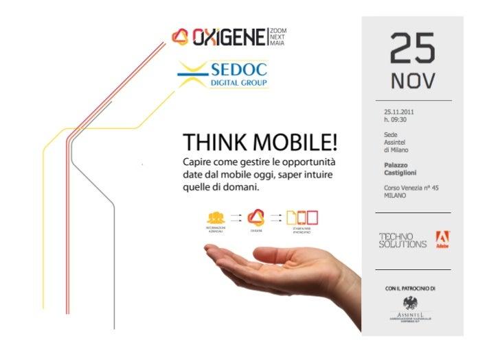 THINK MOBILE!Assintel, Palazzo Castiglioni- Milano 25 novembre 2011                        REGGIO EMILIA • MILANO • ROMA •...