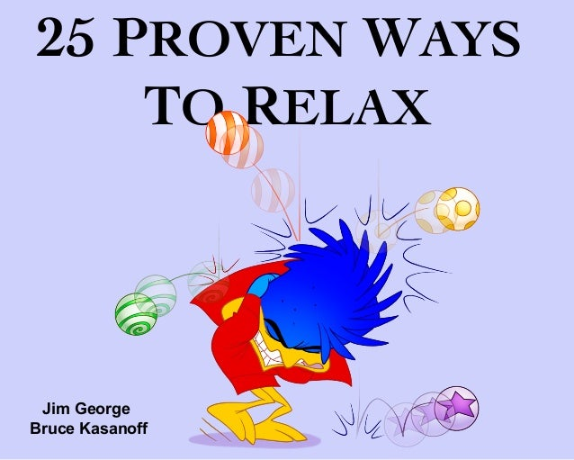 25 Proven Ways to Relax