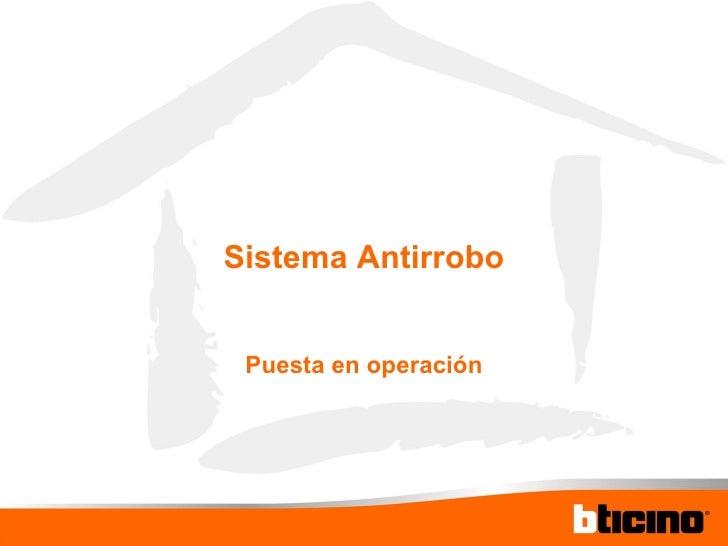 Sistema Antirrobo Puesta en operación