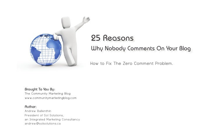 25 Reasons Why Nobody Comments On Your Blog. How To Fix The Zero Comment Problem.