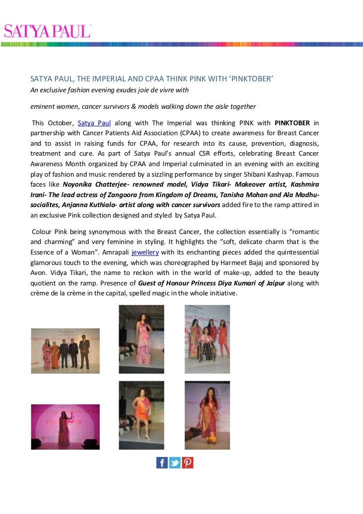 SATYA PAUL, THE IMPERIAL AND CPAA THINK PINK WITH 'PINKTOBER'An exclusive fashion evening exudes joie de vivre witheminent...