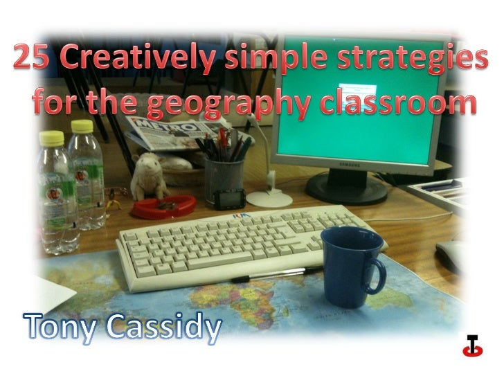 25 Creaitvely simple Ideas for teaching geography