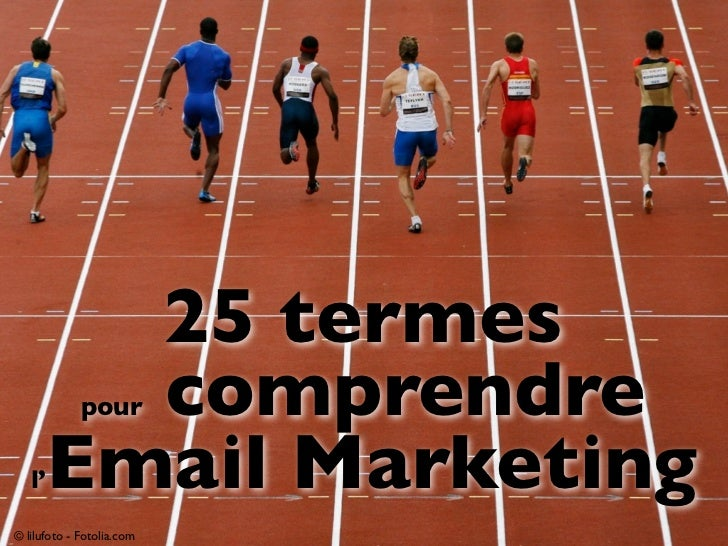 25 termes        comprendre             pour   l' Email Marketing© lilufoto - Fotolia.com