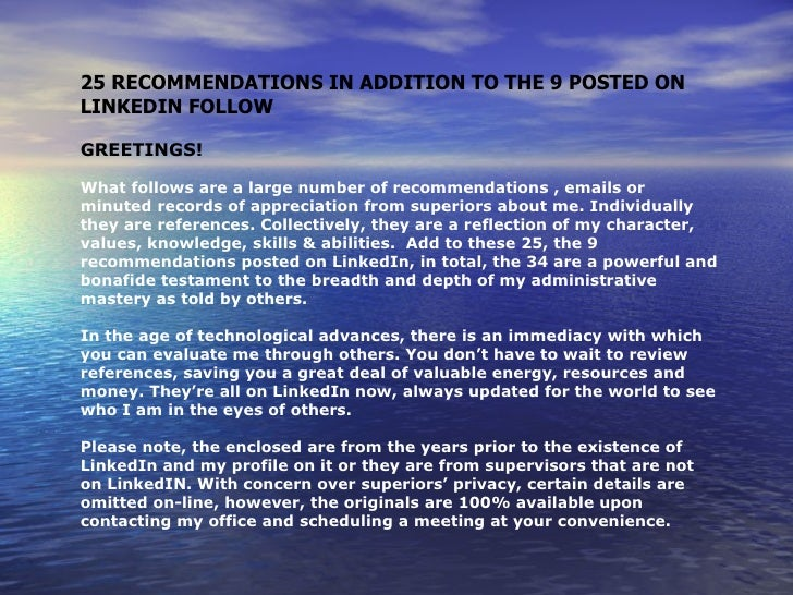 25 RECOMMENDATIONS IN ADDITION TO THE 9 POSTED ONLINKEDIN FOLLOWGREETINGS!What follows are a large number of recommendatio...