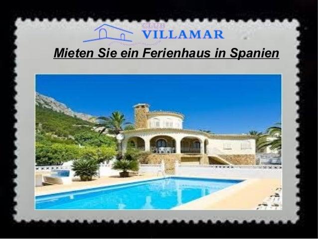 Mieten Sie ein Ferienhaus in Spanien
