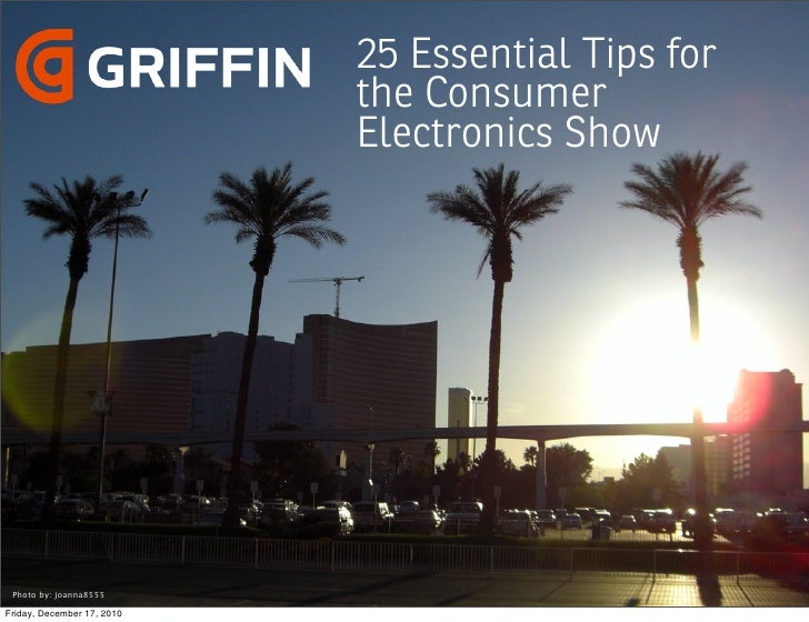 Griffin's 25 Essential Tips for the Consumer Electronics Show CES 2011