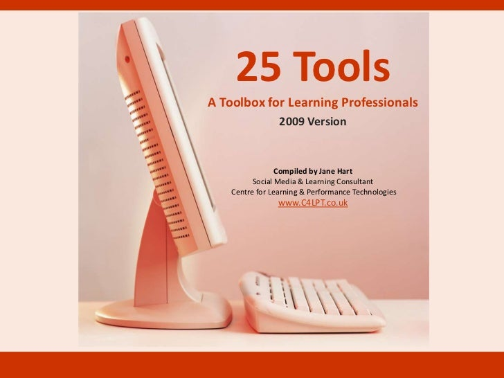 25 Tools: A Toolbox for Learning Professionals 2009