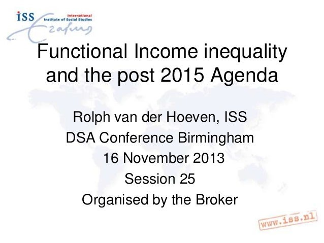 Functional Income inequality and the post 2015 Agenda - presentation by Rolph van der Hoeven