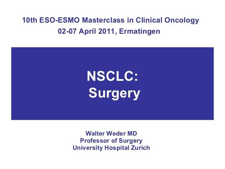 MCo 2011 - Slide 25 - W. Weder - Surgery