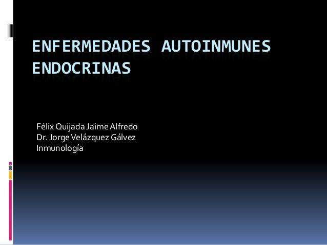 26. Enfermedades autoinmunes endocrinas (7-Nov-2013)
