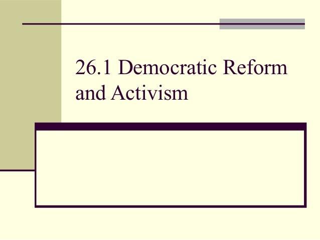 26.1 Democratic Reform and Activism