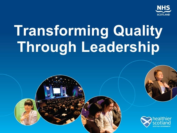 Transforming Quality Through Leadership