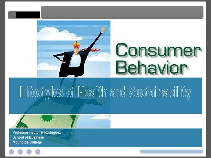 Sustainability and the Consumer - LOHAS