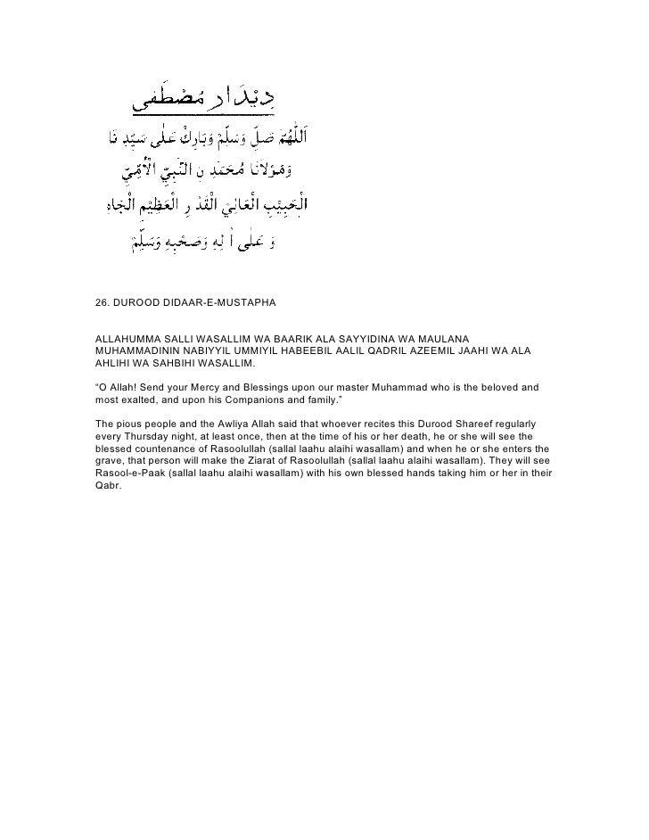 26. DUROOD DIDAAR-E-MUSTAPHAALLAHUMMA SALLI WASALLIM WA BAARIK ALA SAYYIDINA WA MAULANAMUHAMMADININ NABIYYIL UMMIYIL HABEE...