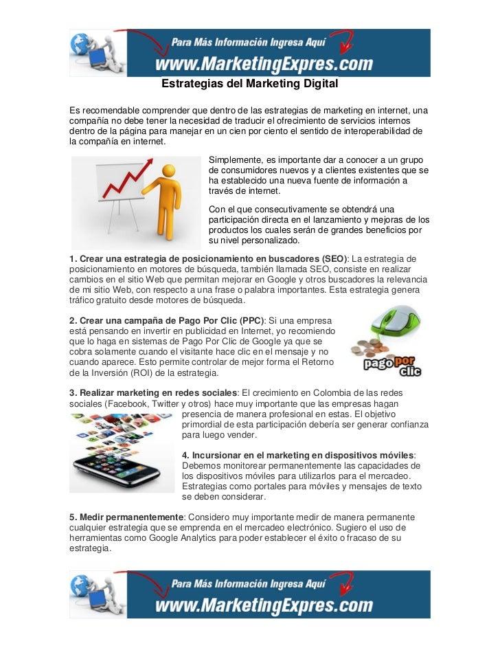Estrategias del Marketing DigitalEs recomendable comprender que dentro de las estrategias de marketing en internet, unacom...