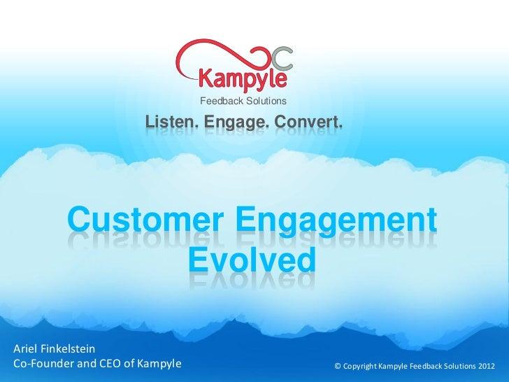 Feedback Solutions                      Listen. Engage. Convert.         Customer Engagement               EvolvedAriel Fi...