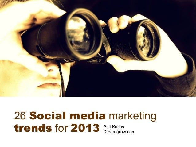 26 Social Media Marketing Trends for 2013