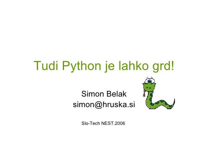 Tudi Python je lahko grd!