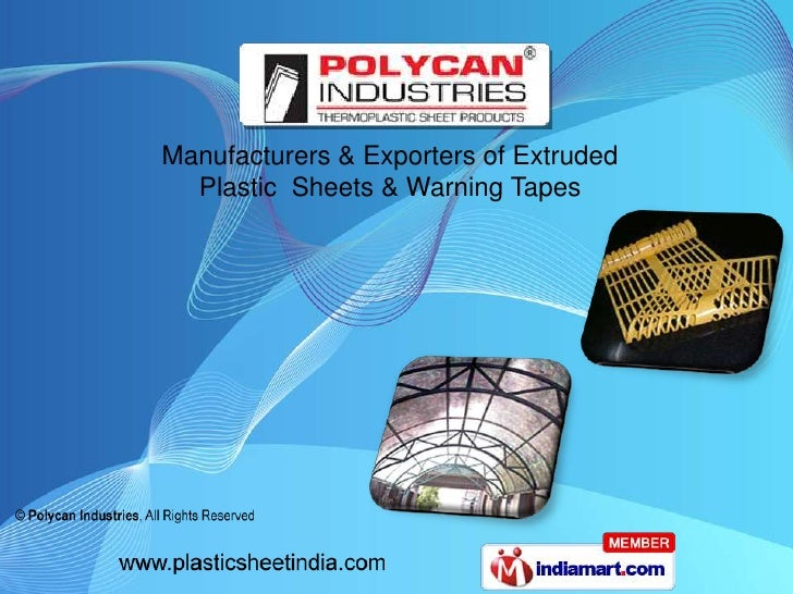Manufacturers & Exporters of Extruded <br />Plastic  Sheets & Warning Tapes<br />