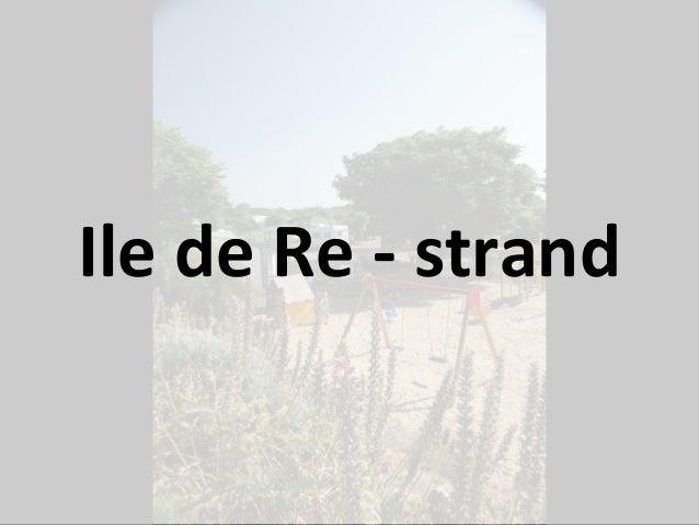 Ile de Re - strand