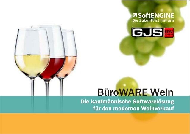 BüroWARE Wein Die kaufmännische Softwarelösung für den modernen Weinverkauf