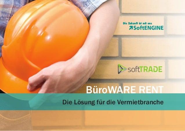 BüroWARE RENT - Die ERP-Lösung für die Vermietbranche