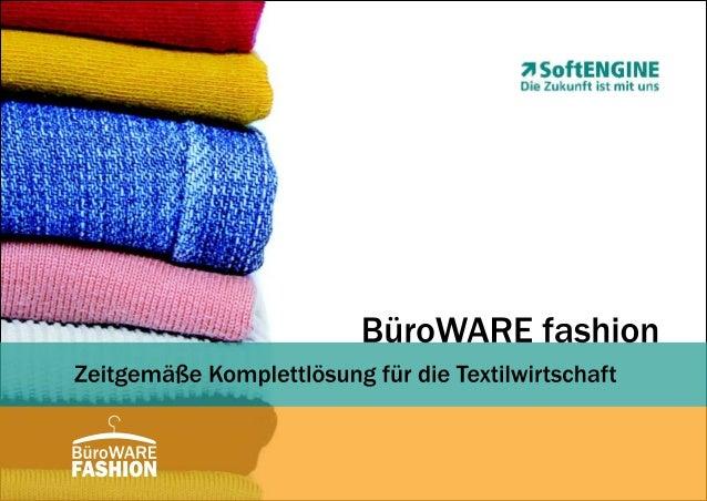BüroWARE Fashion - ERP-Komplettlösung für die Textilwirtschaft