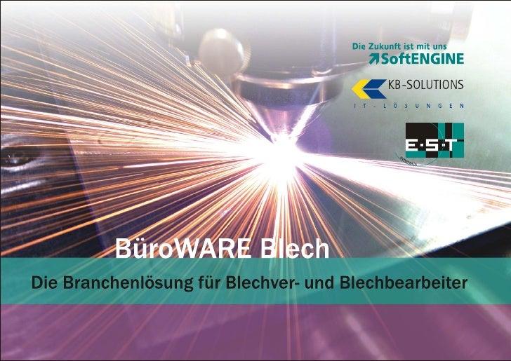 BüroWARE Blech - Die ERP-Branchenlösung für Blechver- und Blechbearbeiter