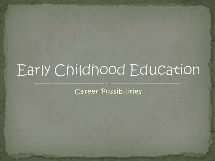 260 early childhood education