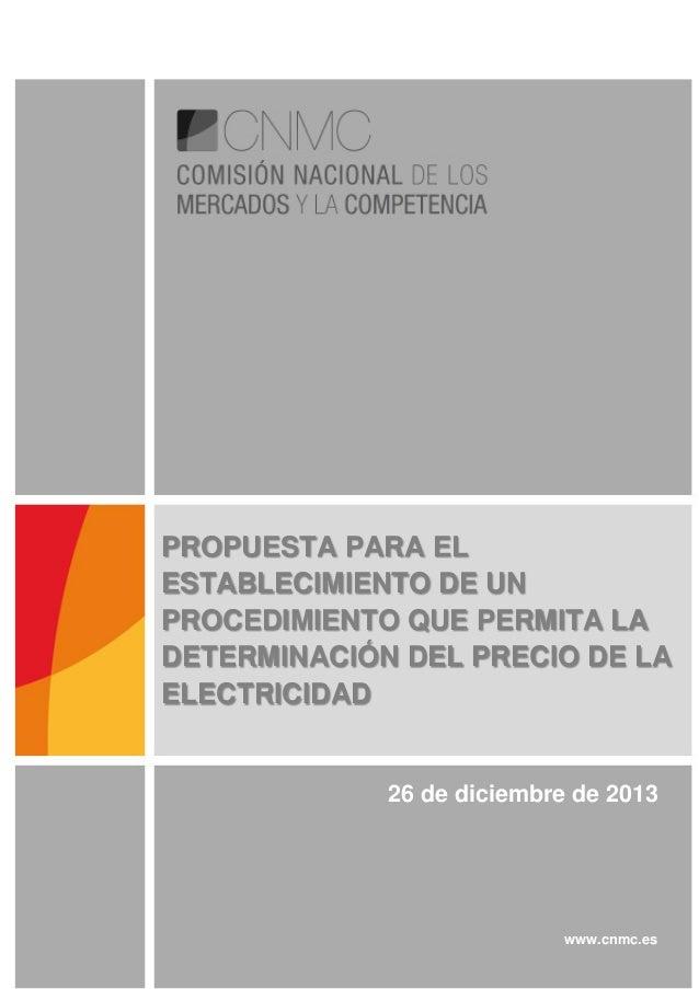 PROPUESTA PARA EL ESTABLECIMIENTO DE UN PROCEDIMIENTO QUE PERMITA LA DETERMINACIÓN DEL PRECIO DE LA ELECTRICIDAD  26 de di...