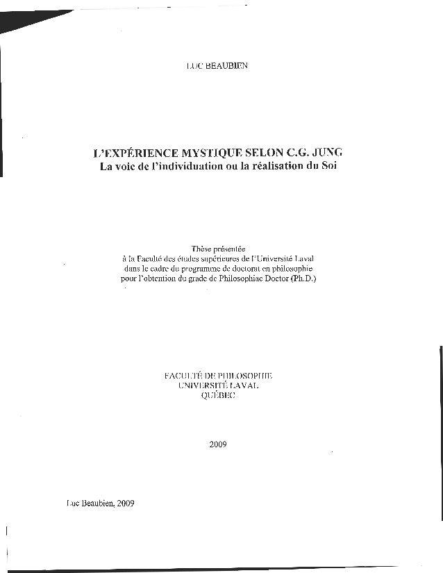 LUC BEAUBIEN  L'EXPÉRIENCE MYSTIQUE SELON C.G. JUNG  La voie de l'individuation ou la réalisation du Soi  Thèse présentée ...