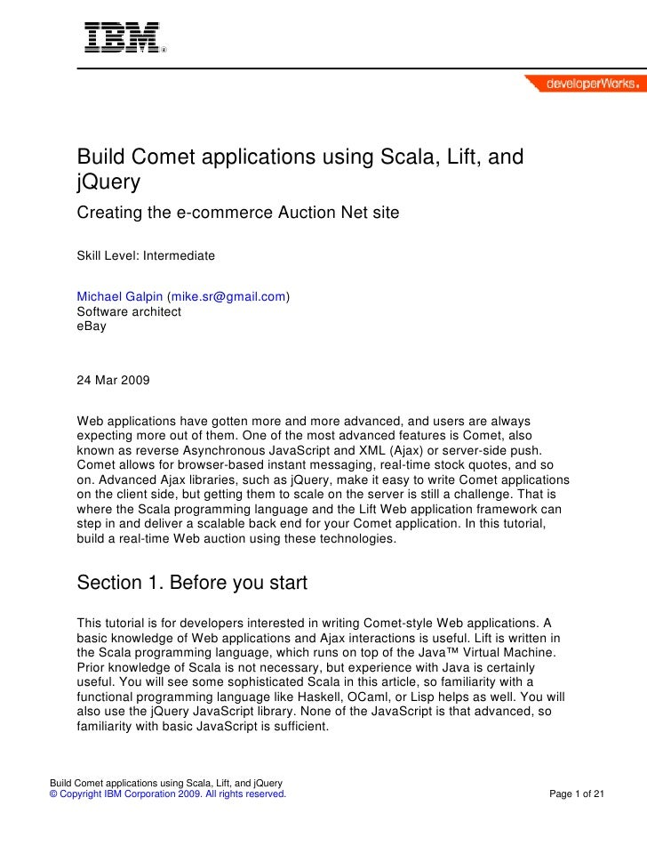 Build Comet applications using Scala, Lift, and       jQuery       Creating the e-commerce Auction Net site        Skill L...