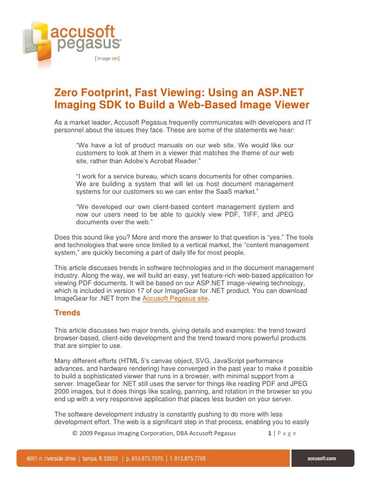 Zero Footprint, Fast Viewing: Using an ASP.NET Imaging SDK to Build a Web-Based Image Viewer As a market leader, Accusoft ...
