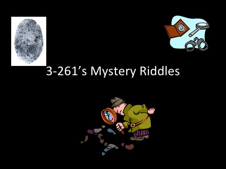 3-261's Mystery Riddles