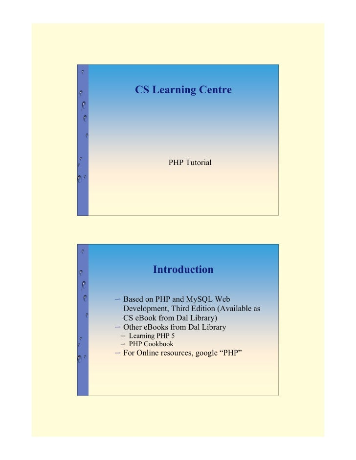 CS Learning Centre                      PHP Tutorial                 Introduction  ⇨   Based on PHP and MySQL Web     Deve...