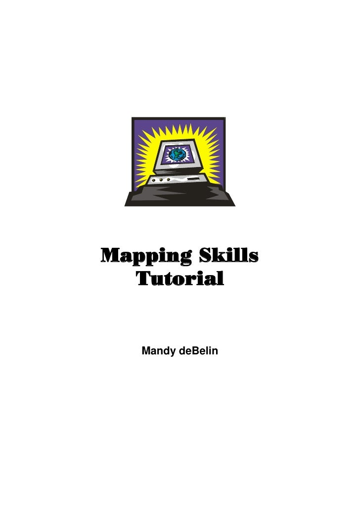 Mapping Skills   Tutorial      Mandy deBelin