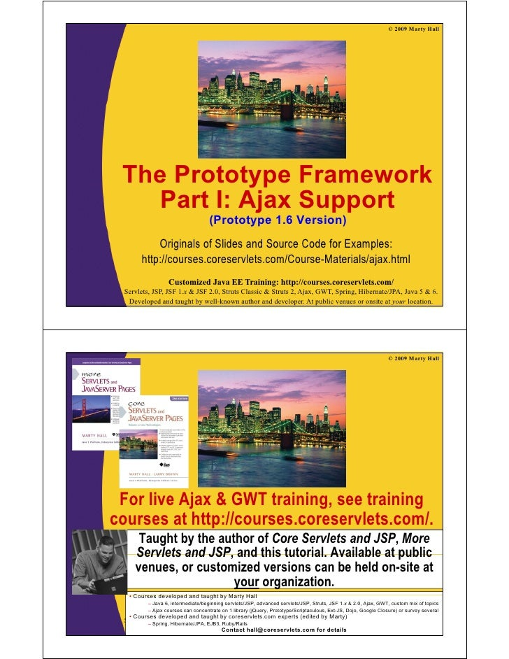 © 2009 Marty Hall      The Prototype Framework              yp     Part I: Ajax Support                                   ...