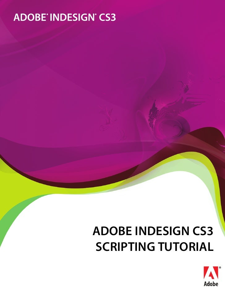 ADOBE INDESIGN CS3 SCRIPTING TUTORIAL