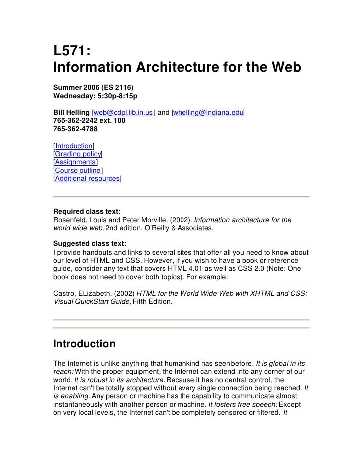 L571: Information Architecture for the Web Summer 2006 (ES 2116) Wednesday: 5:30p-8:15p  Bill Helling [web@cdpl.lib.in.us ...